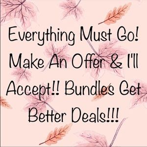 BUNDLE AND SAVE!! Open to REASONABLE OFFERS!!!